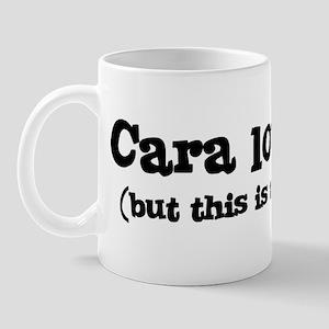 Cara loves me Mug