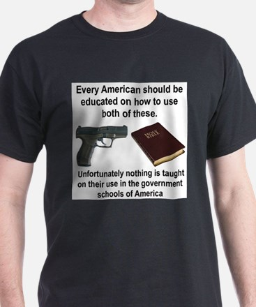 EVERY AMERICAN SHOULD BE EDUCATED HOW TO USE... T-