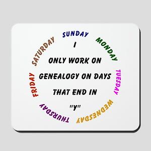 Genealogy Everyday Mousepad