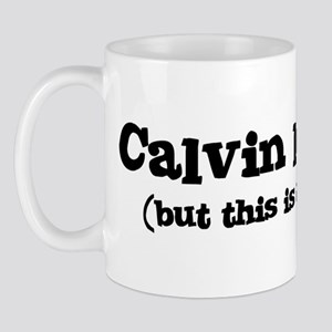 Calvin loves me Mug