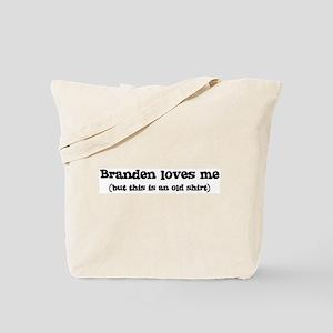 Branden loves me Tote Bag