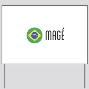 Magé Yard Sign