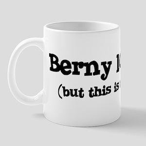Berny loves me Mug