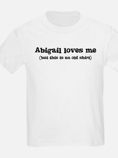 Abigail loves me T-Shirt