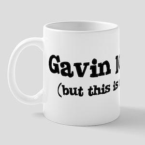 Gavin loves me Mug