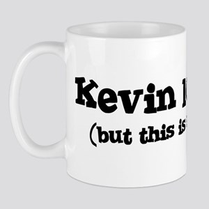 Kevin loves me Mug
