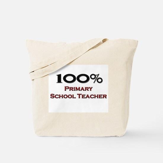 100 Percent Primary School Teacher Tote Bag