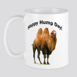 Happy Hump Day! Mug