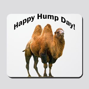 Happy Hump Day! Mousepad