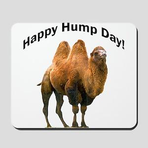 Happy Hump Day! Mousepad