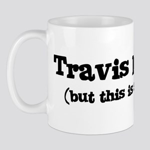 Travis loves me Mug