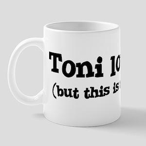 Toni loves me Mug