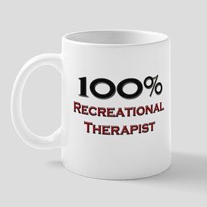 100 Percent Recreational Therapist Mug