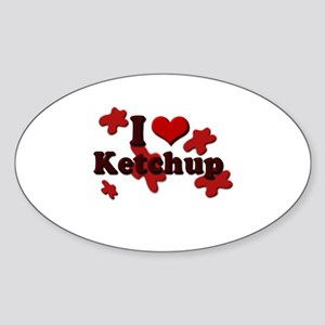 I Love Ketchup Oval Sticker