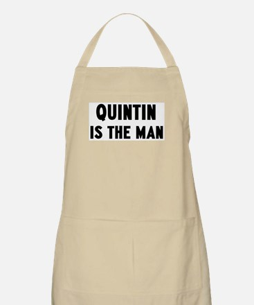 Quintin is the man BBQ Apron