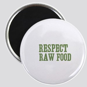 Respect Raw Food Magnet