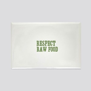 Respect Raw Food Rectangle Magnet