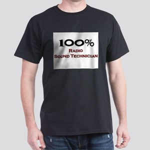 100 Percent Radio Sound Technician Dark T-Shirt