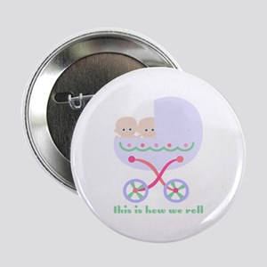 """How We Roll Carriage Twins 2.25"""" Button"""