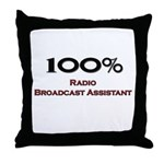 100 Percent Radio Broadcast Assistant Throw Pillow