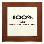 100 Percent Radio Broadcast Assistant Framed Tile