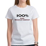 100 Percent Radio Broadcast Assistant Women's T-Sh