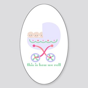 How We Roll Carriage Triplets Oval Sticker
