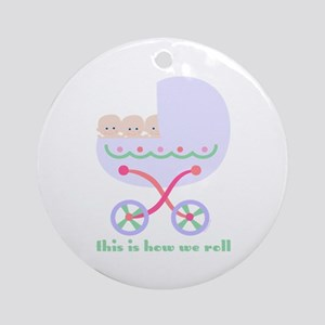 How We Roll Carriage Triplets Ornament (Round)