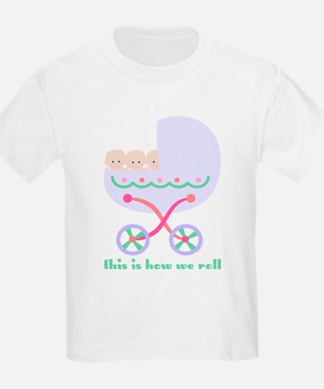 How We Roll Carriage Triplets T-Shirt