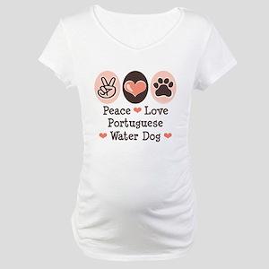 Peace Love Portuguese Water Dog Maternity T-Shirt