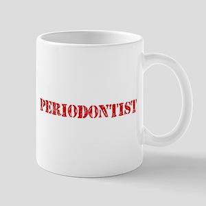 Periodontist Red Stencil Design Mugs