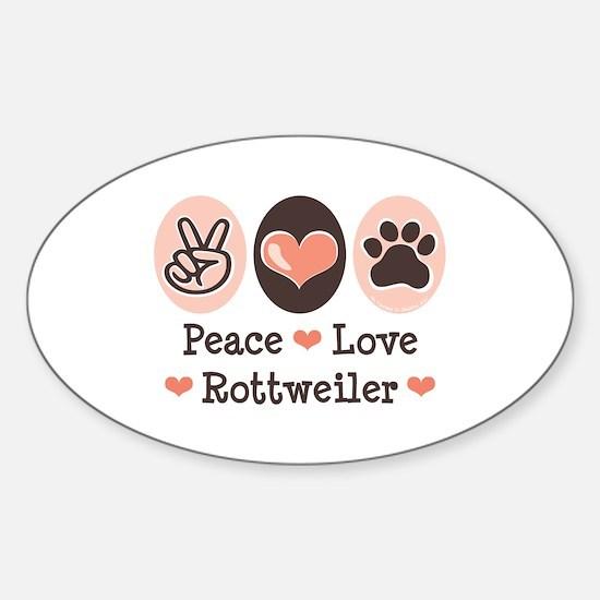 Peace Love Rottweiler Oval Decal