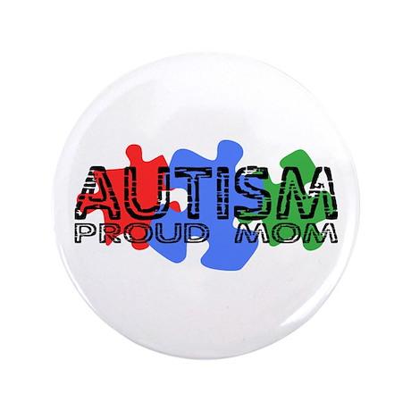 "Autism - Proud Mom 3.5"" Button"