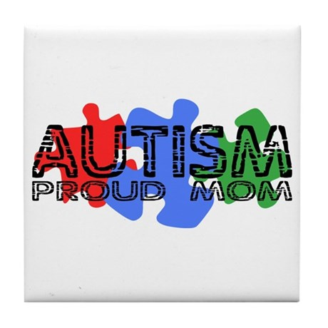 Autism - Proud Mom Tile Coaster