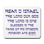 Hear O Israel Mousepad