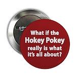 What if the Hokey Pokey Button