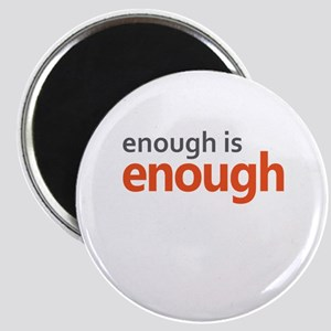 Enough is Enough gun control Magnet