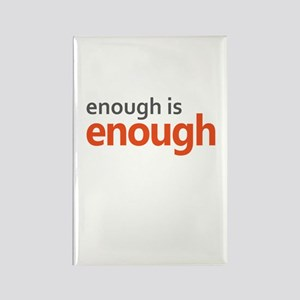 Enough is Enough gun control Rectangle Magnet