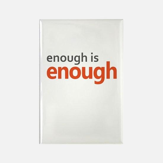 Enough is Enough gun control Rectangle Magnet