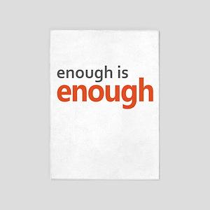 Enough is Enough gun control 5'x7'Area Rug