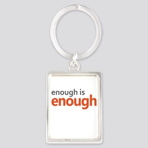 Enough is Enough gun control Portrait Keychain