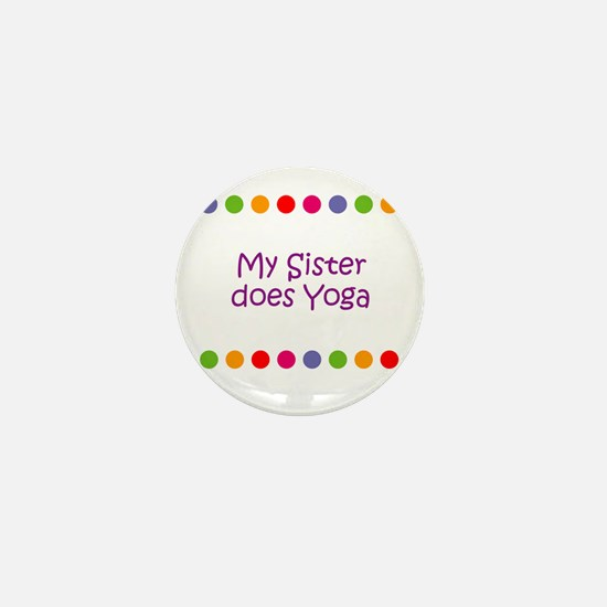 My Sister does Yoga Mini Button