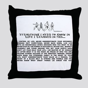 everything I need to know in life-TKD Throw Pillow