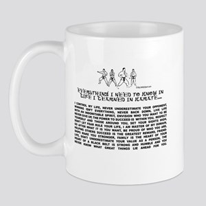everything I need to know in life-Karate Mug