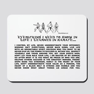 everything I need to know in life-Karate Mousepad