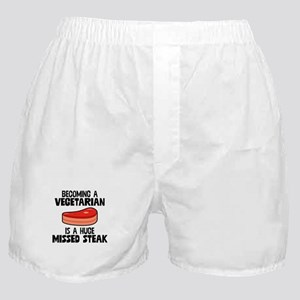 Becoming Vegan Is A Huge Missed Steak Boxer Shorts