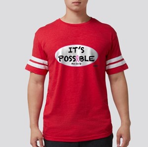 Its Possible Breast Cancer T-Shirt