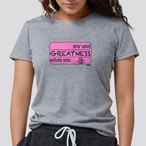 You Have Greatness Breast Cancer T-Shirt