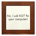 No, I Will NOT Framed Tile