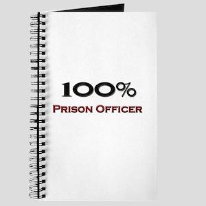 100 Percent Prison Officer Journal